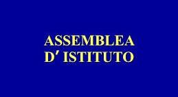 Assemblea d'Istituto: 27 febbraio 2019 (rinviata)