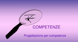 Corso di aggiornamento per docenti: Competenze e programmazione per competenze