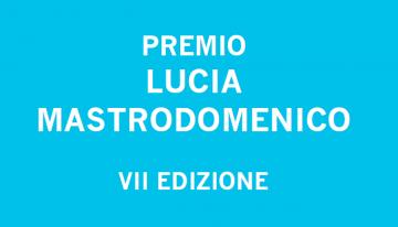 Presentazione premio Lucia Mastrodomenico in streaming il 10 dicembre alle ore 16:00